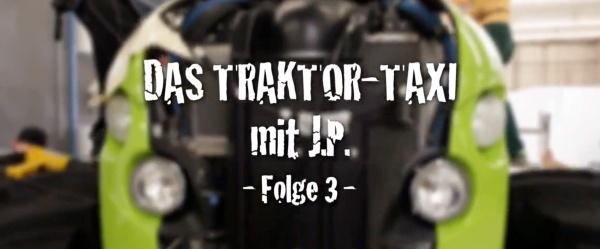 Traktor Taxi Folge 3