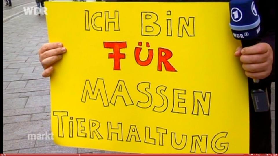 Ich bin für Massentierhaltung Screenshot WDR-Sendung vom 15.04.2013